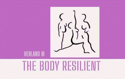 Herland 3 The Body Resilient